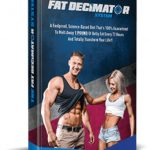 The Fat Decimator System Complete Review: Does it Really Decimate Fat?